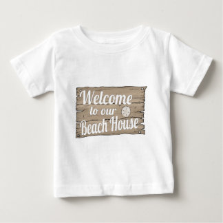 welcome to our beach house baby T-Shirt