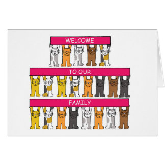 Welcome to our family, cartoon cats. greeting card