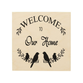 Welcome to Our Home Wood Print