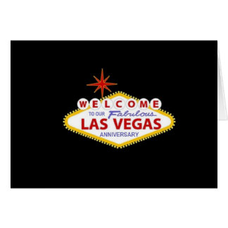 WELCOME TO OUR LAS VEGAS ANNIVERSARY Card