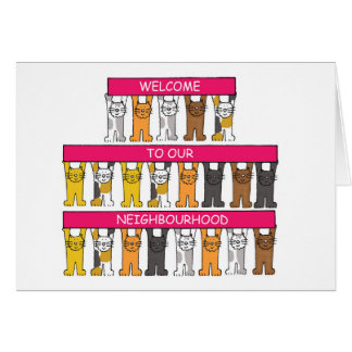 Welcome to our neighbourhood, cartoon cats. card