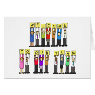 Welcome to our team. greeting card