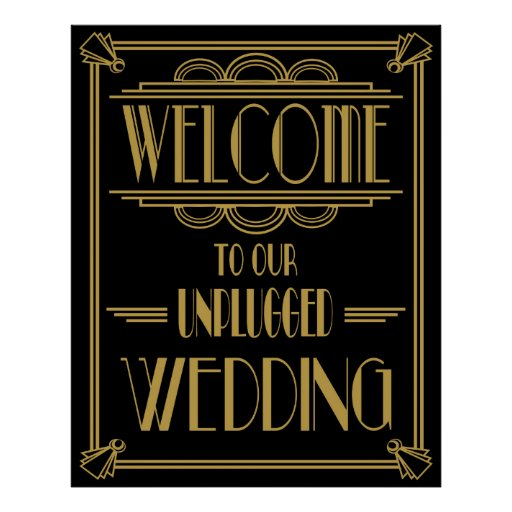 WElcome To Our Unplugged Wedding Sign Poster
