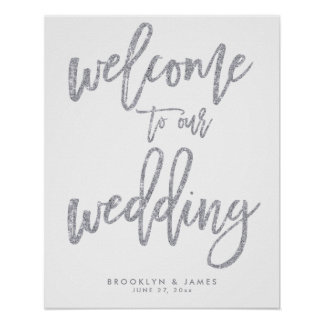 Welcome To Our Wedding Sign Silver Foil Effect Poster