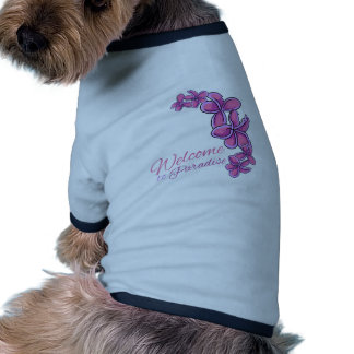 Welcome To Paradise Dog Shirt