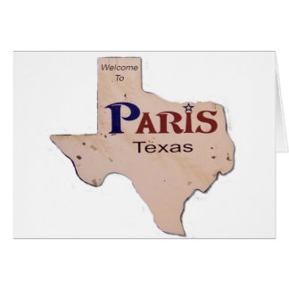 Welcome to Paris, Texas Card