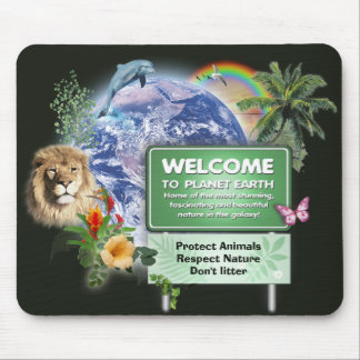 Welcome to Planet Earth Mouse Pad
