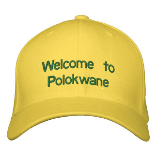 Welcome to Polokwane Embroidered Baseball Cap