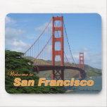 Welcome to San Francisco - Golden Gate Bridge Mousepads