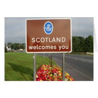 Welcome to Scotland - Anglo-Scottish Border Sign Greeting Card