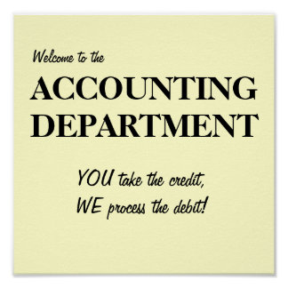 Welcome to the ACCOUNTING DEPARTMENT.. Poster