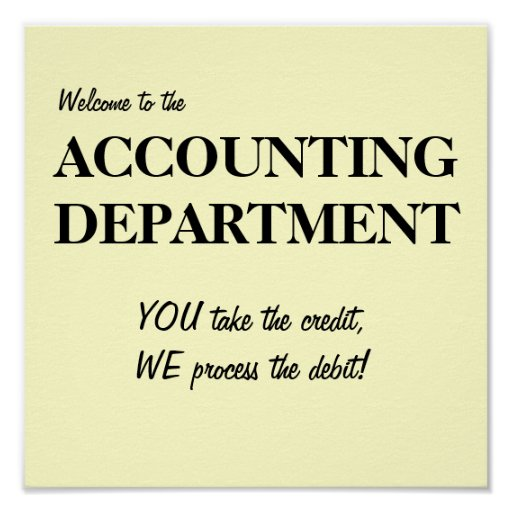 Welcome to the ACCOUNTING DEPARTMENT.. Print