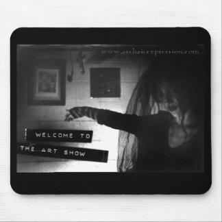 Welcome to the art show (Mouse Pad) Mouse Pad