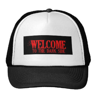 WELCOME TO THE DARK SIDE RED BLACK MOTTO COMMENTS CAP