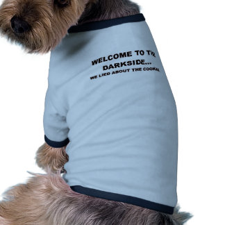 WELCOME TO THE DARKSIDE.png Pet T-shirt