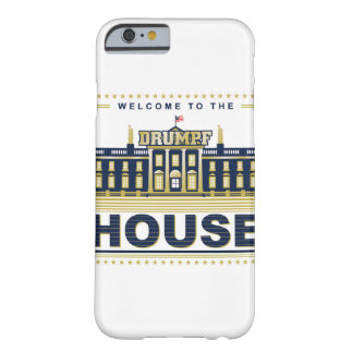 Welcome to the Drumpf House - iPhone 6s Case