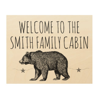 Welcome To The Family Cabin Wood Art