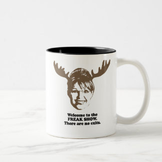 Welcome to the freak show. There are no exits Two-Tone Mug