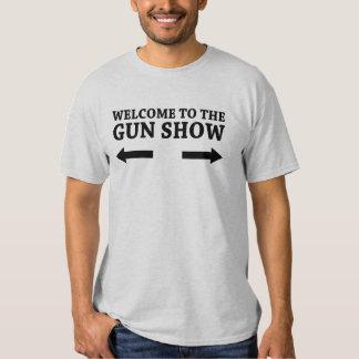 Welcome to the Gun show Tee Shirt