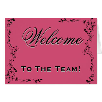 Welcome To The Team Swirl Floral Black & Pink Greeting Card