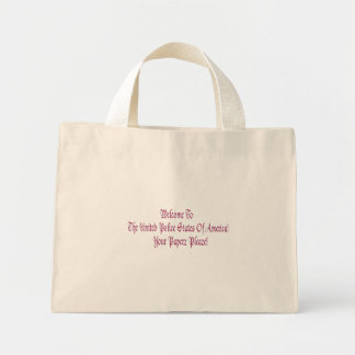 Welcome to the United Police States of America Bag