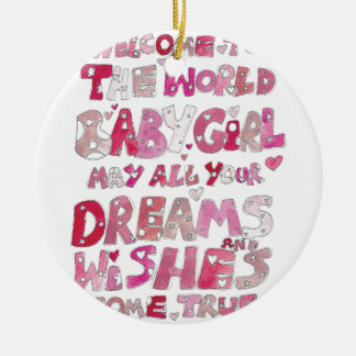 Welcome To The World Baby Girl Round Ceramic Decoration