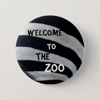 Welcome to the zoo 6 cm round badge