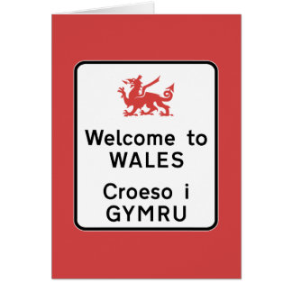 Welcome to Wales Sign, UK Greeting Card