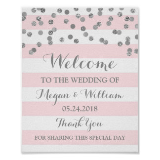 Welcome Wedding Sign Pink Stripe Silver Confetti Poster