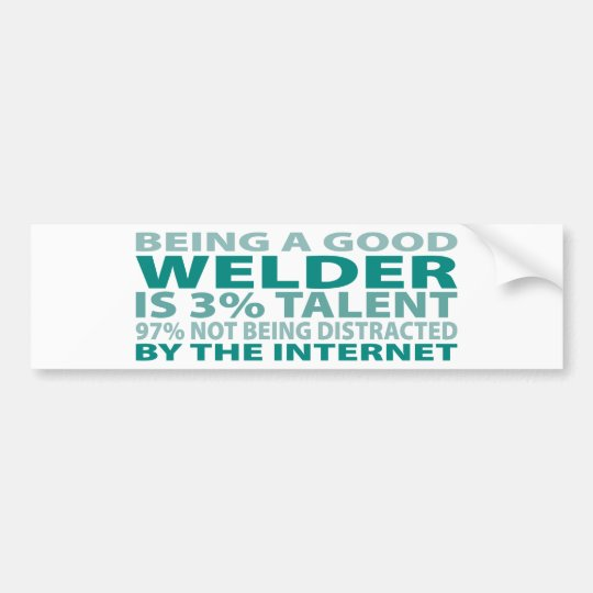 Welder 3% Talent Bumper Sticker