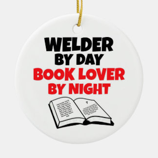 Welder by Day Book Lover by Night Christmas Ornament