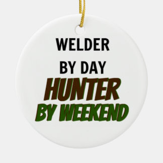 Welder by Day Hunter by Weekend Christmas Ornament