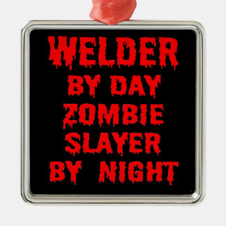Welder by Day Zombie Slayer by Night in Red Silver-Colored Square Decoration