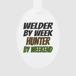 Welder by Week Hunter by Weekend Ornament