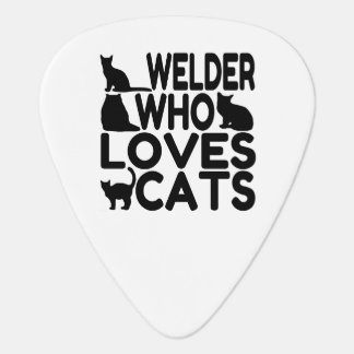 Welder Who Loves Cats Plectrum