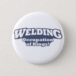 Welding / Kings 6 Cm Round Badge
