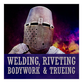 Welding, Riveting Bodywork & trueing Poster