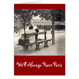 """""""WE'LL ALWAYS HAVE PARIS"""" VALENTINE CARD"""