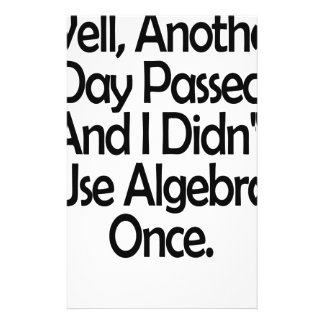 Well, another day passed and I didn't use Algebra Stationery