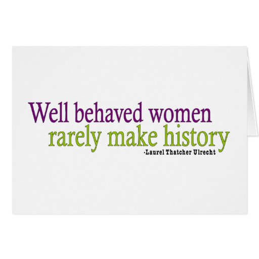 Well Behaved Women  Cards