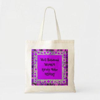 well behaved women joke budget tote bag