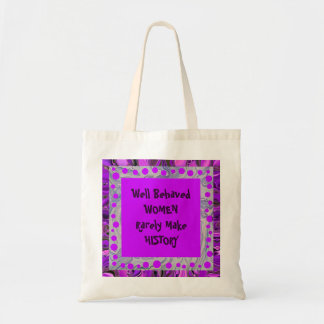 well behaved women joke canvas bag
