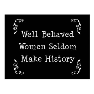 Well Behaved Women Postcard