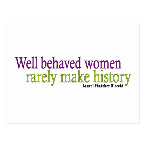 Well Behaved Women Quote Postcards