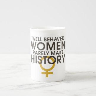 Well behaved women rarely make history bone china mug