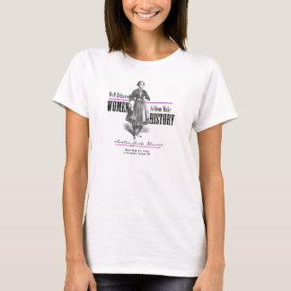 Well Behaved Women Seldom Make History Tee Shirt