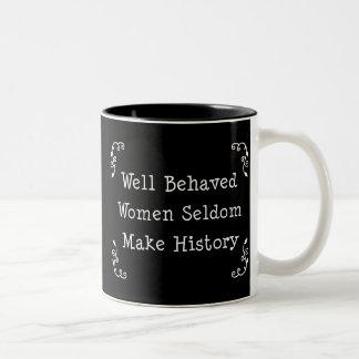 Well Behaved Women Two-Tone Mug
