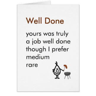 Well Done - A funny Congratulations Poem Greeting Card
