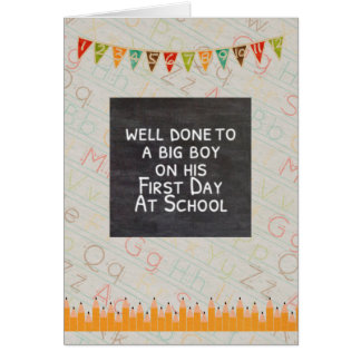 Well done. Boys first day of school card