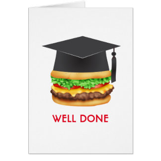 Well Done Burger Congratulations Graduate Greeting Card